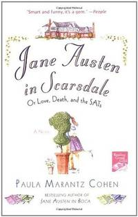 Jane Austen in Scarsdale: Or Love, Death, and the SATs.