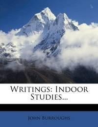 image of Writings: Indoor Studies..