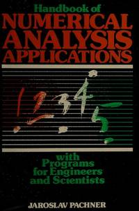 Handbook of numerical analysis applications: With programs for engineers and scientists