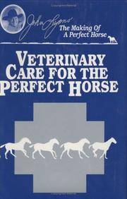 Veterinary Care for the Perfect horse: The Making of a Perfect Horse