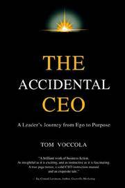 Accidental CEO : A Leader's Journey from Ego to Purpose
