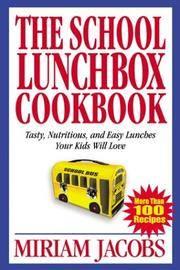 The School Lunchbox Cookbook (Cookbooks)
