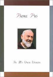 Padre Pio: In My Own Words by Anthony Chiffolo - Hardcover - from ShopBookShip and Biblio.com