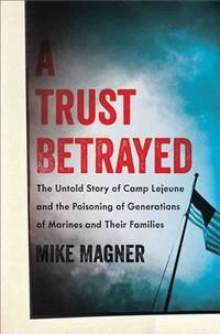 A Trust Betrayed
