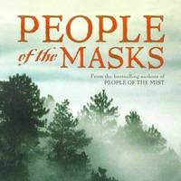 People of the Masks (The First North Americans Series)