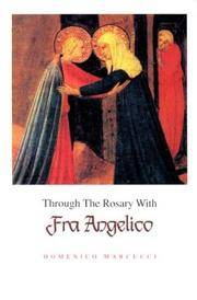 Through The Rosary With Fran Angelico