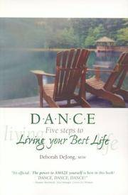 D.A.N.C.E.: Five Steps to Living Your Best Life
