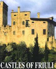 The Castles of Friuli. History and Civilization.