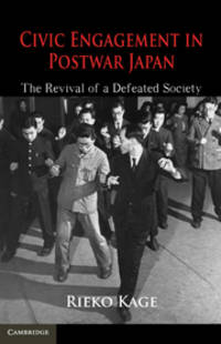 Civic Engagement in Postwar Japan: The Revival of a Defeated Society
