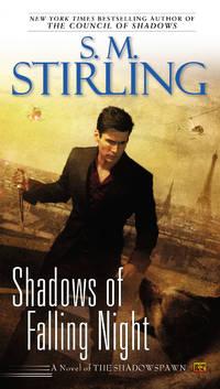 Shadows of Falling Night - Shadowspawn vol. 3
