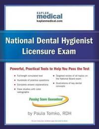 Kaplan National Dental Hygienist Licensure Exam (Kaplan National Dental Hygenist Licensure Exam)