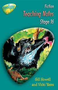 image of Oxford Reading Tree: Stage 16: Treetops Fiction: Teaching Notes