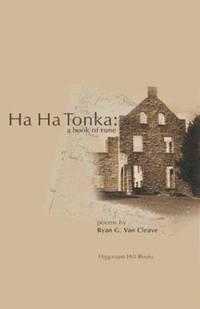 Ha Ha Tonka: A Book Of Rune