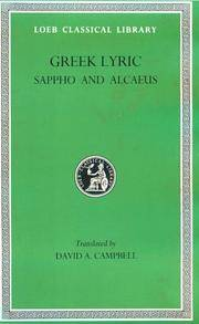 Greek Lyric, I, Sappho and Alcaeus by Campbell, David A