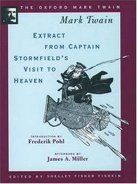 Extract From Captain Stormfield's Visit to Heaven (1909) (Oxford Mark Twain)