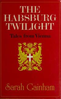 The Habsburg Twilight