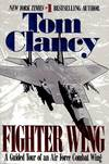 image of Fighter Wing: A Guided Tour of an Airforce Combat Wing (Tom Clancy's Military Referenc)