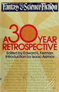 The Magazine of Fantasy & Science Fiction: A 30-Year Retrospective by Edward L. Ferman - Hardcover - from Discover Books and Biblio.com