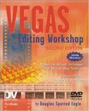 Vegas 5 Editing Workshop, Second Edition (DV Expert Series)