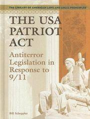 The USA PATRIOT Act: Antiterror Legislation in Response to 9/11 (Library of American Laws and...