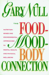 Food-Mood-Body Connection, The