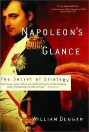 Napoleon's Glance: The Secret of Strategy