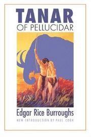 image of Tanar of Pellucidar (Bison Frontiers of Imagination)