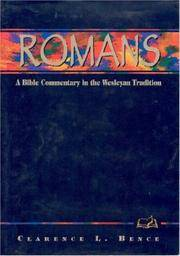 Romans: A Commentary for Bible Students (Wesleyan Bible Study Commentary)