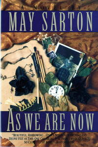 As We Are Now: A Novel by Sarton, May