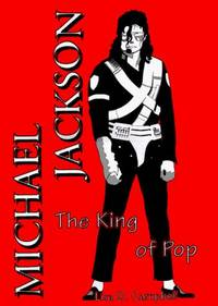 Michael Jackson: The King of Pop by Lisa D. Campbell; Editor-Adolph Caso - Hardcover - 1993-03 - from JMSolutions (SKU: s03-ATS100920005)