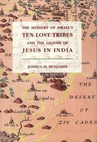 The mystery of Israel's ten lost tribes and the legend of Jesus in India
