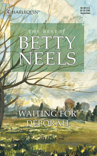 Waiting for Deborah: The Best of Betty Neels