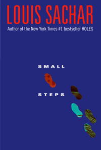 Small Steps by  Louis Sachar - Hardcover - 2006 - from The Book Women and Biblio.com