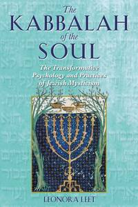The Kabbalah of the Soul: The Transformative Psychology and Practices of Jewish Mysticism Paperback