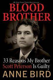 image of Blood Brother: 33 Reasons My Brother Scott Peterson Is Guilty