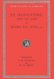 Augustine: City of God, Volume V, Books 16-18.35 (Loeb Classical Library No. 415) by Augustine - Hardcover - from Bonita (SKU: 0674994574)