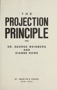 The Projection Principle by  Diane Rowe George Weinberg - Hardcover - from Discover Books (SKU: 3271025634)