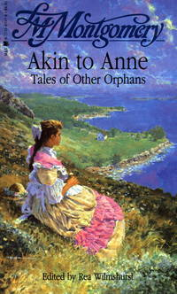 Akin to Anne : Tales of Other Orphans