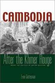 Cambodia : After the Khmer Rouge : Inside the Politics of Nation Building