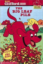 The Big Lead Pile: Clifford the Big Red Dog