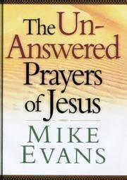 The Unanswered Prayers Of Jesus