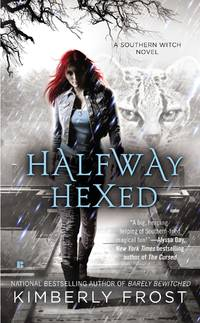 Halfway Hexed (A Southern Witch Novel) [Mass Market Paperback] Frost, Kimberly