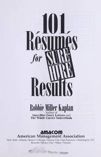 101 Resumes for Sure-Hire Results.