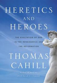 Heretics and Heroes