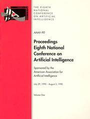 AAAI-90: Proceedings of the 8th National Conference on Artificial Intelligence