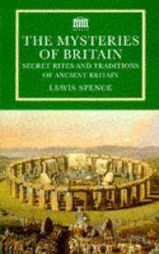 image of The Mysteries of Britain: Secret Rites and Traditions of Ancient Britain