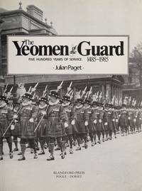 The Yeoman of the Guard:   500 Years of Service, 1485-1985
