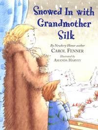 Snowed In Wtih Grandmother Silk