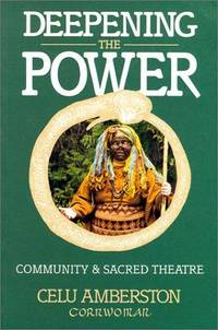 Deepening the Power: Community & Sacred Theatre