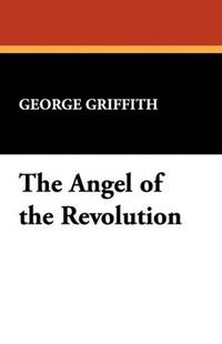 The Angel Of the Revolution